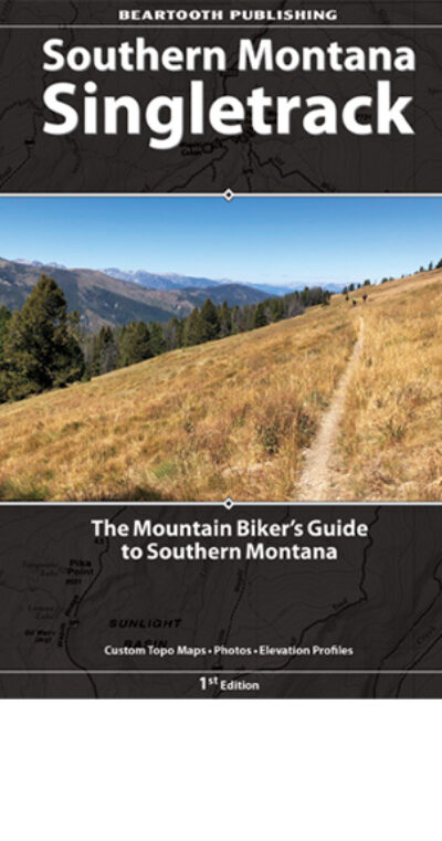 Southern Montana Singletrack Guidebook